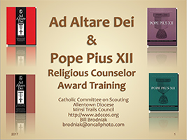 Ad Altare Dei & Pope Pius XII Combined Counselor Training Presentation